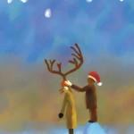 今日だけトナカイになってくれ / You are a reindeer just today